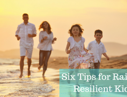 Six Tips for Raising Resilient Kids