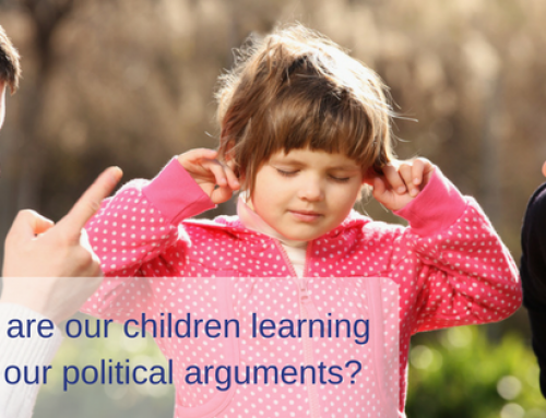 What Are Our Children Learning from Our Political Arguments?