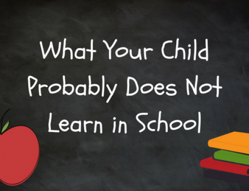 What Your Child Probably Does Not Learn in School